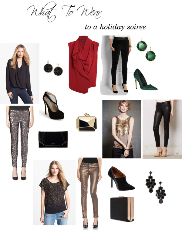 What To Wear To a Holiday Soiree - No Dress Required
