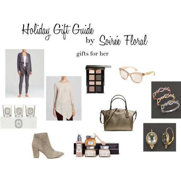 Holiday Gift Guide by Soirée Floral - Gifts for Her