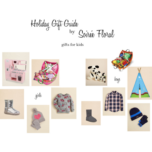 Holiday Gift Guide by Soirée Floral - Gifts for Kids
